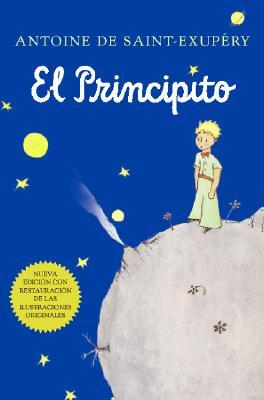 El Principito / The Little Prince By Saint-Exupery, Antoine de/ Del Carril, Bonifacio (TRN)/ Carril, Bonifacio Del